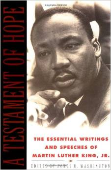 A Testament of Hope, The Essential Writings And Speeches of Martin Luther King, Jr,