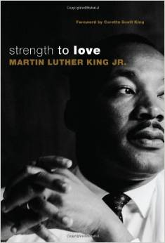 Strength to love by Martin Luther King Jr