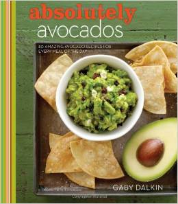 Absolutely Avocados (Kindle Edition)