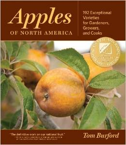 Apples of North America - Exceptional Varieties for Gardeners, Growers, and Cooks