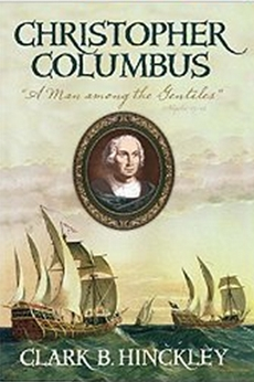 Christopher Columbus - A Man among the Gentiles