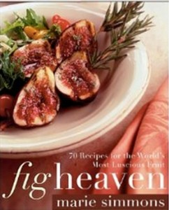 Fig Heaven by Marie Simmons