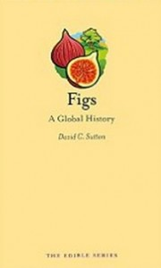 Figs - A Global History (Edible)