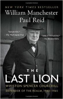 The Last Lion - Winston Spencer Churchill - Defender of the Realm, 1940-1965