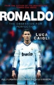 Ronaldo - The Obsession for Perfect [Kindle Edition]