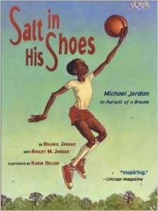 Salt in His Shoes - Michael Jordan in Pursuit of a Dream