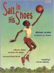 Salt in His Shoes - Michael Jordan in Pursuit of a Dream