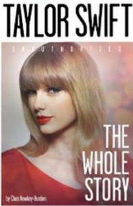 Taylor Swift - The Whole Story [Kindle Edition]