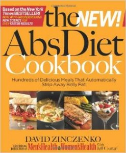 The New Abs Diet Cookbook - Hundreds of Delicious Meals That Automatically Strip Away Belly Fat!