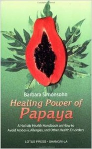 healing Power of Papaya