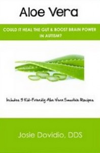 Aloe Vera - Could It Heal the Gut & Boost Brain Power in Autism