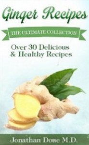 Ginger Recipes - The Ultimate Guide