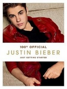 Justin Bieber - Just Getting Started [Kindle Edition]