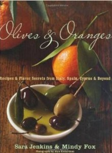 Olives and Oranges - Recipes and Flavor Secrets from Italy, Spain, Cyprus, and Beyond