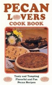 Pecan Lovers' Cook Book