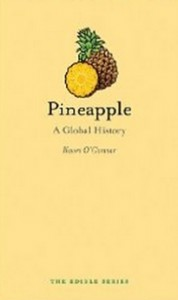 Pineapple - A Global History (Edible)
