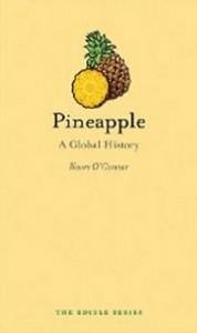 Pineapple - A Global History (Edible)