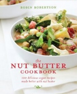 The Nut Butter Cookbook - 100 Delicious Vegan Recipes Made Better with Nut Butter