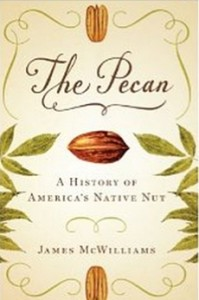 The Pecan - A History of America's Native Nut