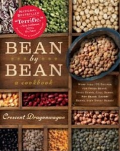Bean By Bean - A Cookbook - More than 175 Recipes for Fresh Beans, Dried Beans, Cool Beans, Hot Beans, Savory Beans, Even Sweet Beans!
