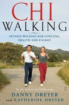 ChiWalking - Fitness Walking for Lifelong Health and Energy