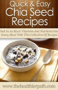 Chia Seed Recipes - Pack In As Much Vitamins And Nutrients Into Every Meal With This Collection Of Recipes.