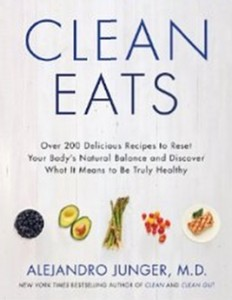 Clean Eats - Over 200 Delicious Recipes to Reset Your Body's Natural Balance and Discover What It Means to Be Truly Healthy