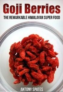 Goji Berries - The Remarkable Himalayan Super Food
