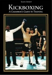 Kickboxing - A Champion's Guide to Training
