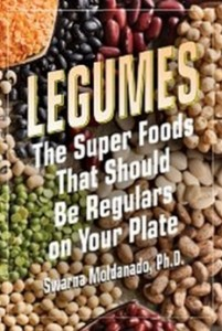 Legumes - The Super Foods That Should Be Regulars on Your Plate