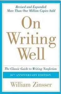 On Writing Well, 30th Anniversary Edition - The Classic Guide to Writing Nonfiction