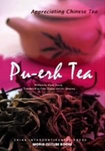 Pu-erh Tea (Appreciating Chinese Tea Series)