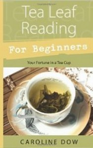Tea Leaf Reading For Beginners - Your Fortune in a Tea Cup