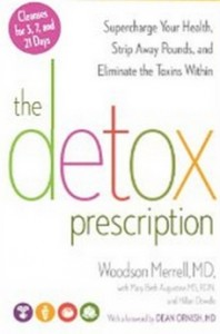 The Detox Prescription - Supercharge Your Health, Strip Away Pounds, and Eliminate the Toxins Within