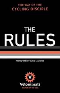 The Rules - The Way of the Cycling Disciple