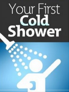 Your First Cold Shower - Rejuvenate Your Life and Stay Healthy