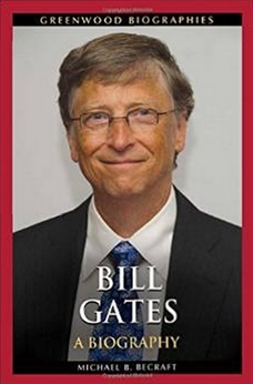 Bill Gates - A Biography (Greenwood Biographies)