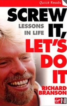 Screw It, Let's Do It - Lessons In Life
