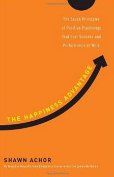 The Happiness Advantage - The Seven Principles of Positive Psychology That Fuel Success and Performance at Work