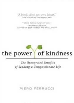 The Power of Kindness - The Unexpected Benefits of Leading a Compassionate Life