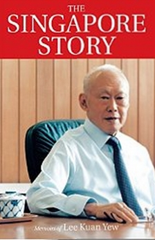 The Singapore Story - Memoirs of Lee Kuan Yew