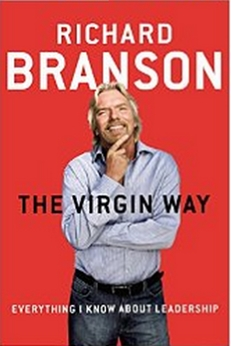 The Virgin Way - Everything I Know About Leadership