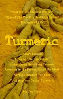 Turmeric - Discovering the Secret Spice