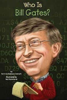 Who Is Bill Gates (Who Was...)
